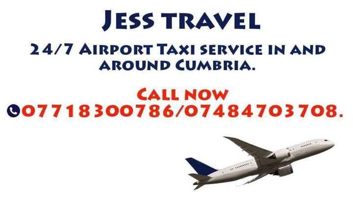 Jess Travel. 24/7 Airport Taxi service in and around Cumbria. Call now 07718300786 / 07471859345 Thanks.